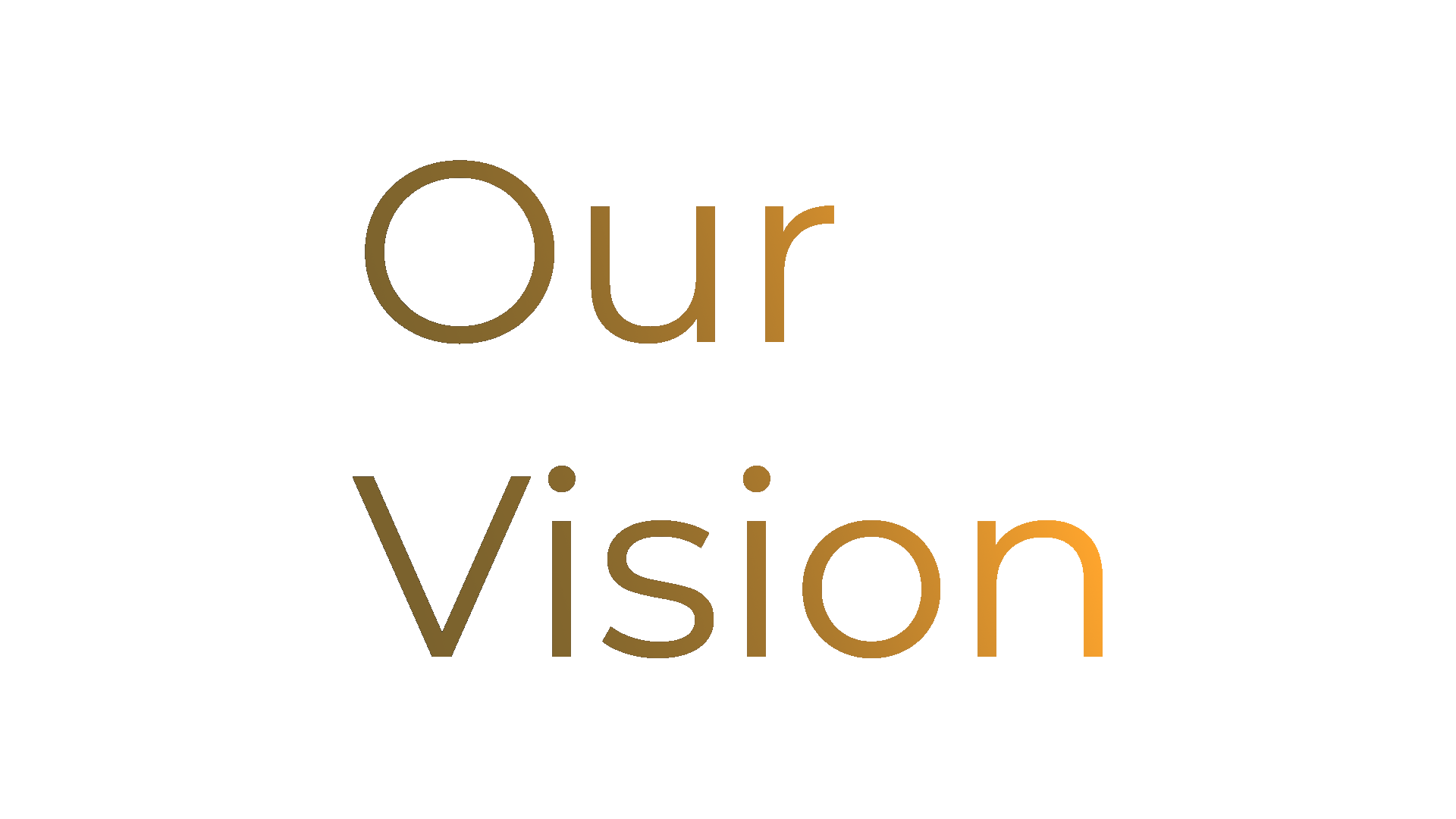 Our Vision text